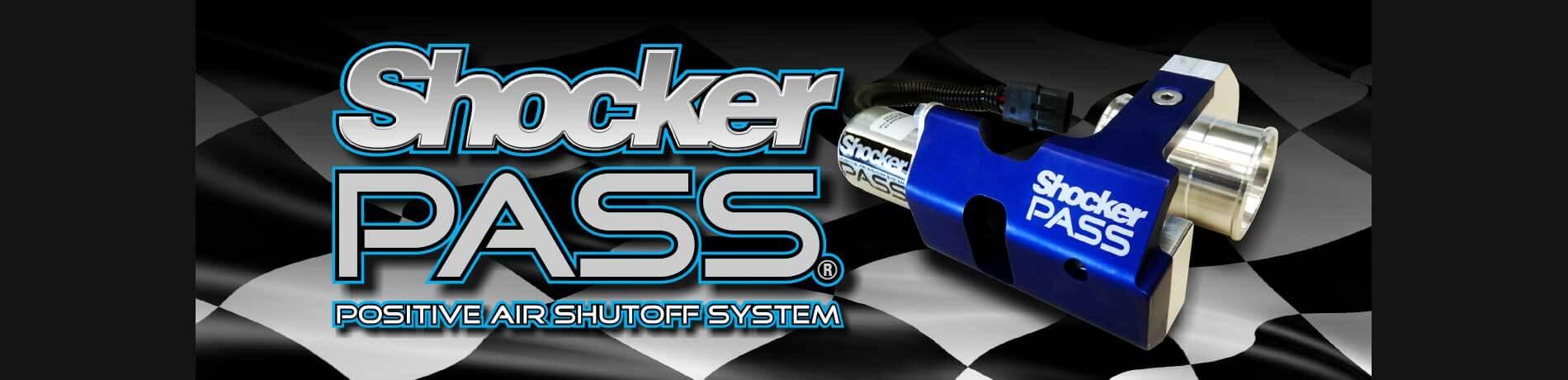 Shocker Pass Positive Air Shutoff System